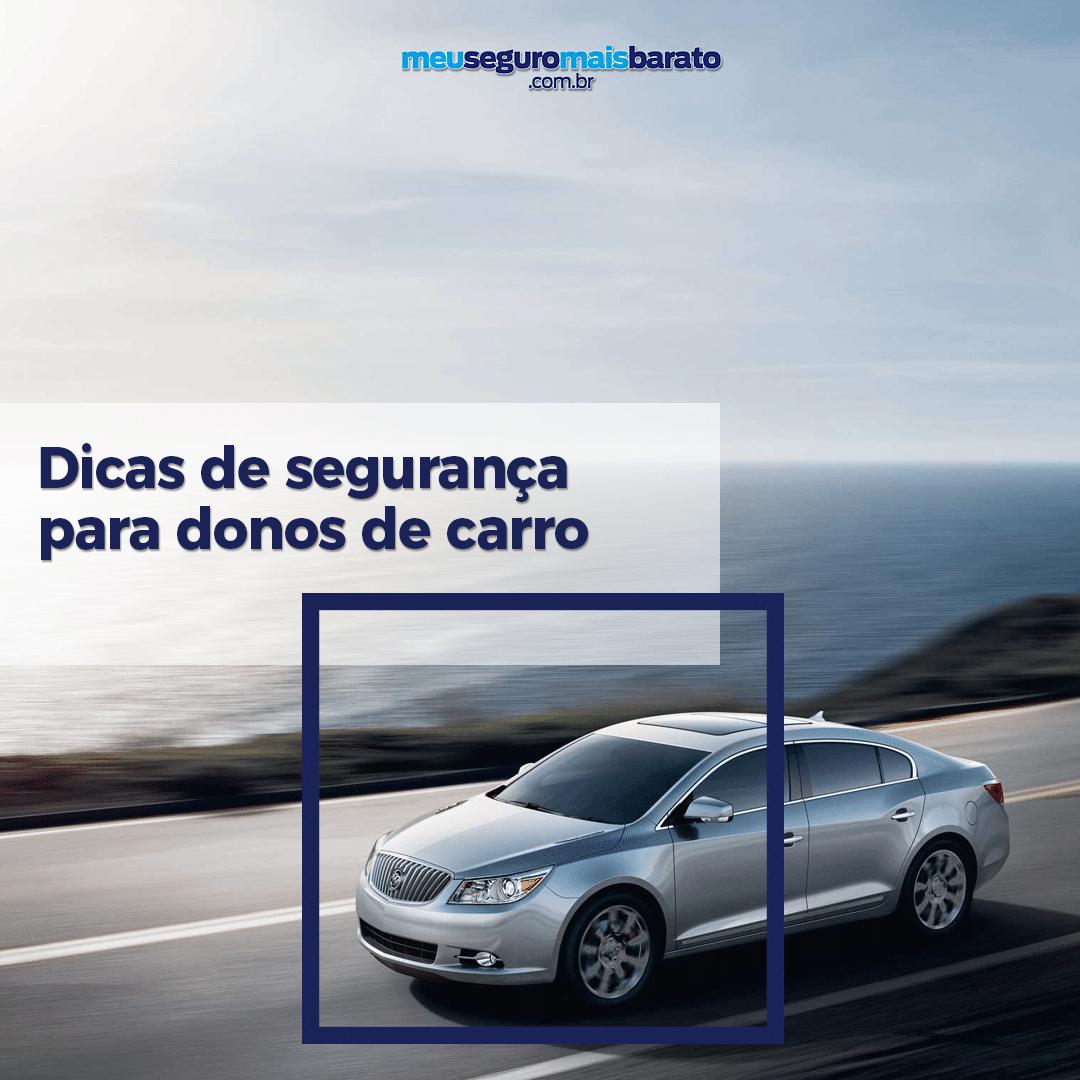 Dicas de segurança para donos de carros