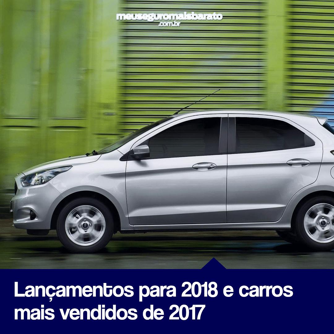Lançamentos para 2018 e carros mais vendidos de 2017